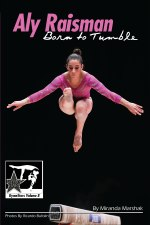 Aly Raisman: Born to Tumble